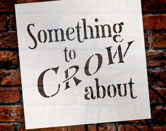 "Word Stencil - Something to Crow About - 5"" X 5"" - STCL441 by StudioR12"