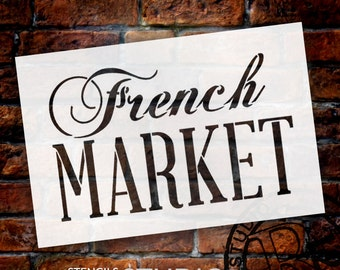 French Market Stencil by StudioR12 | Reusable - Use for Wood Signs, Farmhouse, Painted Furniture, Home Decor - STCL909 - Select Size