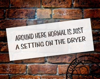 Around Here Normal - Word Stencil - Select Size - STCL1856 - by StudioR12