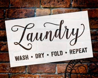 Laundry - Wash Fold Dry Repeat - Word Stencil - Select Size - STCL1980 - by StudioR12