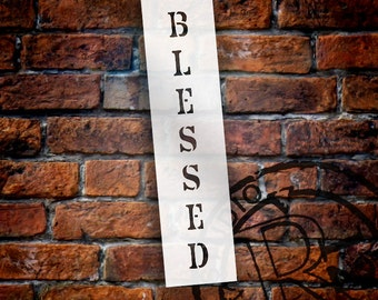 Blessed - Vertical Old Fashioned - Word Stencil - Select Size -  by StudioR12