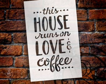 This House Runs On Love & Coffee - Word Stencil - Select Size - STCL1789 - by StudioR12