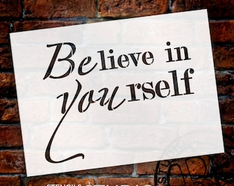 BElieve in YOUrself - Word Stencil - Select Size - STCL2097 - by StudioR12