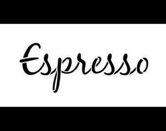 "Espresso-Cursive-Word Stencil- 10"" X 5""-SKU:STCL329"