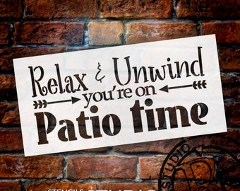 Relax & Unwind You're On Patio Time Stencil by StudioR12   Reusable Mylar Template   Paint Wood Signs - Decl - Lanai - SELECT SIZE