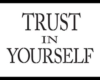 Trust in Yourself - Word Stencil - Select Size - STCL1138 - By StudioR12