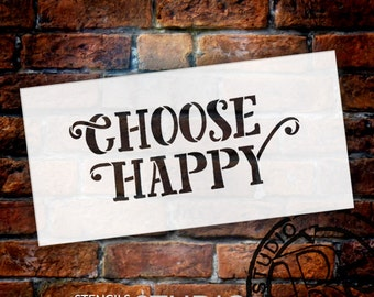 Choose Happy - Fun Style - Word Stencil - Select Size - STCL1821 - by StudioR12