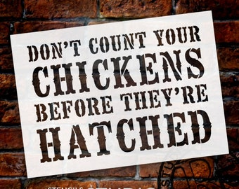 Don't Count Your Chickens - Word Stencil - Victorian - Select Size- SKU: STCL798