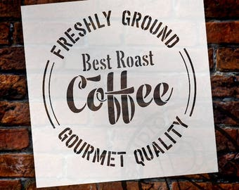 Freshly Ground Coffee Stencil - For Painting DIY wood Farmhouse Home Decor and Furniture Small to Extra Large for Home Decor  - SELECT SIZE