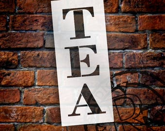 Tea - Farmhouse Serif - Vertical - Word Stencil - Select Size - STCL1968 - by StudioR12