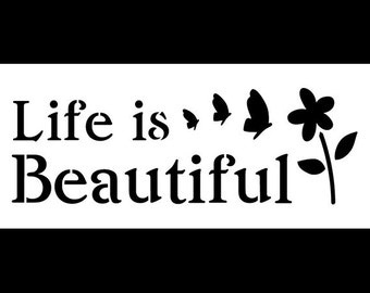 Life Is Beautiful - Word Art Stencil - Select Size - STCL1216 by StudioR12