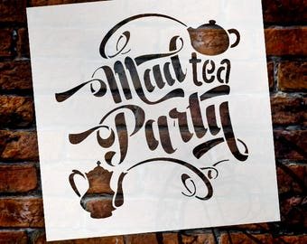 Mad Tea Party Word Art Stencil - STCL817