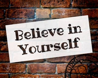 Believe In Yourself - Fun - Word Stencil - Select Size - STCL2094 - by StudioR12