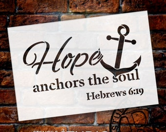 Hope Anchors the Soul - Word Art Stencil - Select Size - STCL1832 - by StudioR12