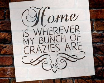 Home Crazies - Scroll - Word Art Stencil - Select Size - STCL1995 - by StudioR12