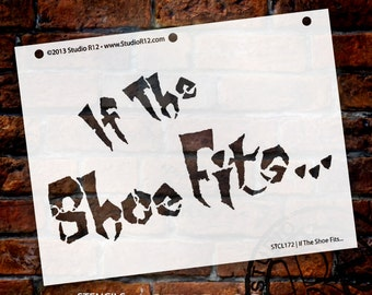 "If the Shoe Fits Stencil - 8.5"" X 11"" - STCL172 - by StudioR12"