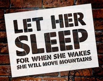 Let Her Sleep - Bold - Word Stencil - Select Size - STCL1777 - by StudioR12