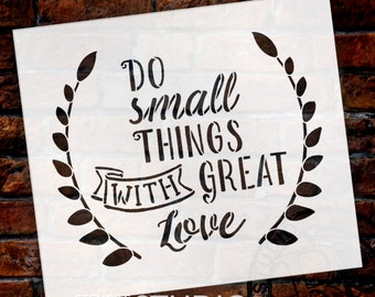 Do Small Things - Word Art Stencil - Select Size - STCL1824 - by StudioR12