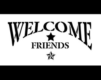 "Word Stencil - Welcome Friends - Arched with Star - 8"" x 4"" - SKU:STCL316"