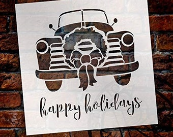 Happy Holidays - Truck with Wreath - by StudioR12 | Reusable Mylar Template | Use to Paint Wood Signs - Walls - Pallets - Pillows - DIY...