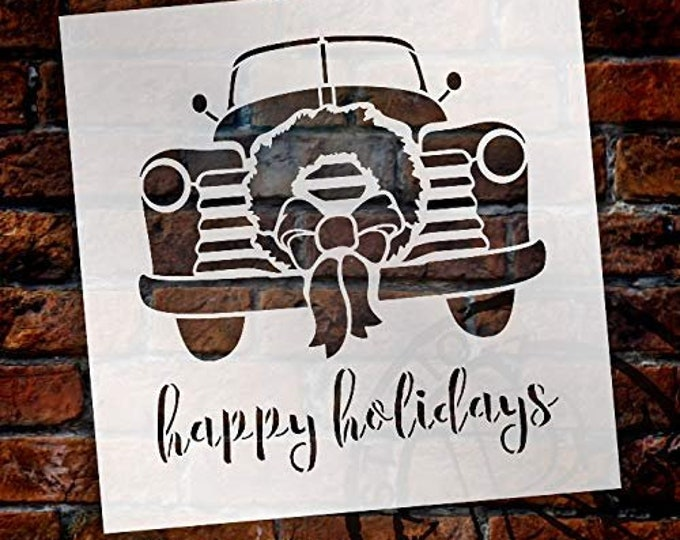 Featured listing image: Happy Holidays - Truck with Wreath - by StudioR12 | Reusable Mylar Template | Use to Paint Wood Signs - Walls - Pallets - Pillows - DIY...
