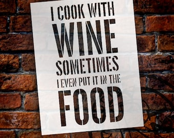 I Cook With Wine - Word Stencil - STCL1338 - Select Size by StudioR12