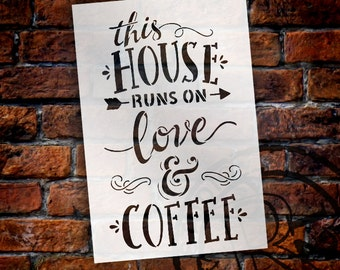 This House Runs On Love and Coffee - Word Art Stencil - Select Size - STCL1659 - by StudioR12