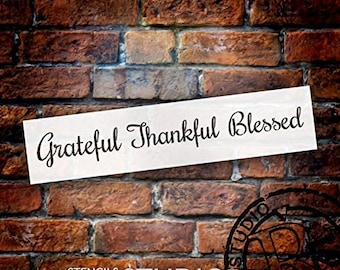 Grateful Thankful Blessed Stencil by StudioR12 | Reusable Mylar Template | Farmhouse Style - Use to Paint Wood Signs - Wall Art - Pallets...