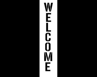 Welcome - Modern Headline - Vertical - Word Stencil -Select Size - STCL1183