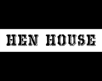 Hen House - Word Stencil - Barnyard- Select Size - STCL802 - by StudioR12
