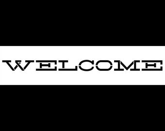 """Word Stencil - Welcome - Old Country Stretched - 17"""" X 4""""- SKU:STCL595"""