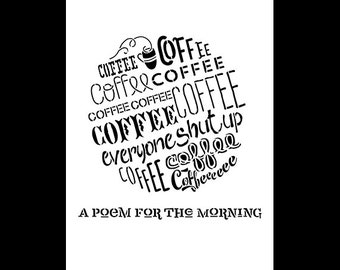 Poem For The Mornings Coffee Word Art Stencil - Select Size - STCL816 - by StudioR12