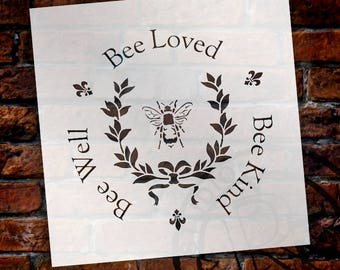 Bee Kind, Bee Well, Bee Loved - Round  - Word Art Stencil - Select Size - STCL2152 - by StudioR12