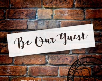 Be Our Guest Script - Word Stencil - Select Size - STCL2167 - by StudioR12