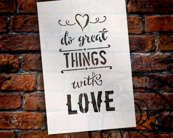 Do Great Things With Love - Word Art Stencil - Select Size - STCL1783 - by StudioR12