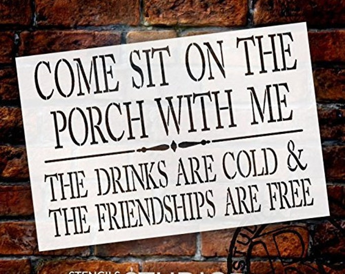Featured listing image: Come Sit On The Porch with Me Stencil by StudioR12 | Reusable Mylar Template | Use to Paint Wood Signs - Front Door - Entry - Porch - DIY...