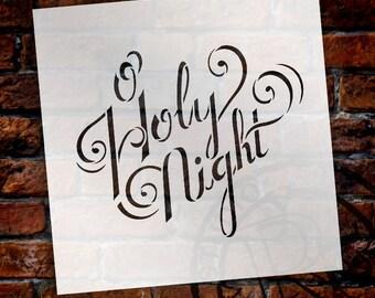 "O Holy Night Word Art Stencil - 8"" x 8"" - STCL995_1 by StudioR12"