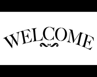 """Welcome Word Stencil - Traditional Serif Arched - 11"""" X 6"""" - STCL584 - by StudioR12"""