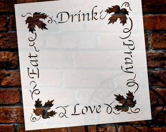 Eat Drink Pray Love Grapevine Frame Word Art Stencil - Select Size - STCL1037 - by StudioR12