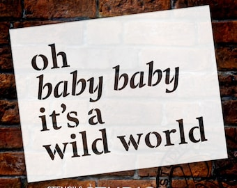 Oh Baby Baby - Word Stencil - Select Size - STCL1843 - by StudioR12