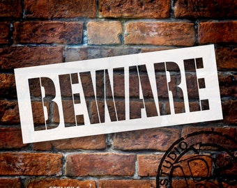 Beware - Simple Chunky - Word Stencil - Select Size - STCL1289 by StudioR12