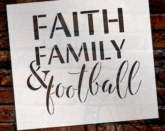 Faith Family & Football Stencil by StudioR12 | Reusable Mylar Template | Use to Paint Wood Signs - T-Shirts - DIY Sports Decor - SELECT SIZE