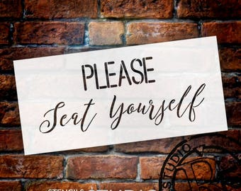 Please Seat Yourself - Simple & Script - Word Stencil - Select Size - STCL2159 - by StudioR12