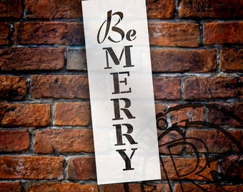Be Merry - Vertical - Word Stencil - Select Size - STCL1817 - by StudioR12