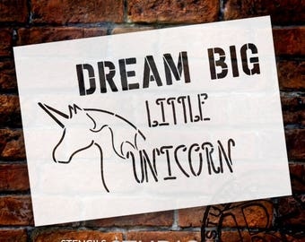 Dream Big Little Unicorn - Word Art Stencil - Select Size - STCL2093 - by StudioR12