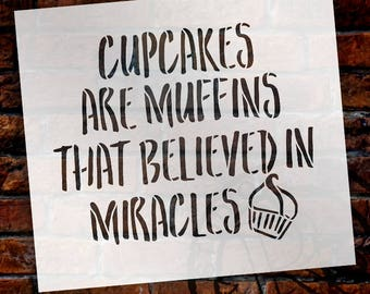 Cupcakes Are Miracles - Word Art Stencil - Select Size - STCL1998 - by StudioR12