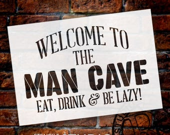 Welcome - Man Cave - Word Stencil - Select Size - STCL1890 - by StudioR12