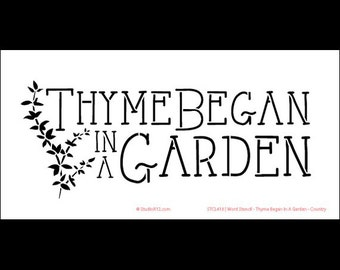 """Word Stencil - Thyme Began In A Garden - Country - 6"""" x 12"""" - STCL418 by StudioR12"""