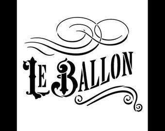 "Le Ballon Word Art Stencil - 6"" x 6"" - STCL894_1"