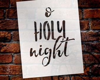 O Holy Night - Rustic Cursive - Word Stencil - Select Size - STCL1399 - by StudioR12